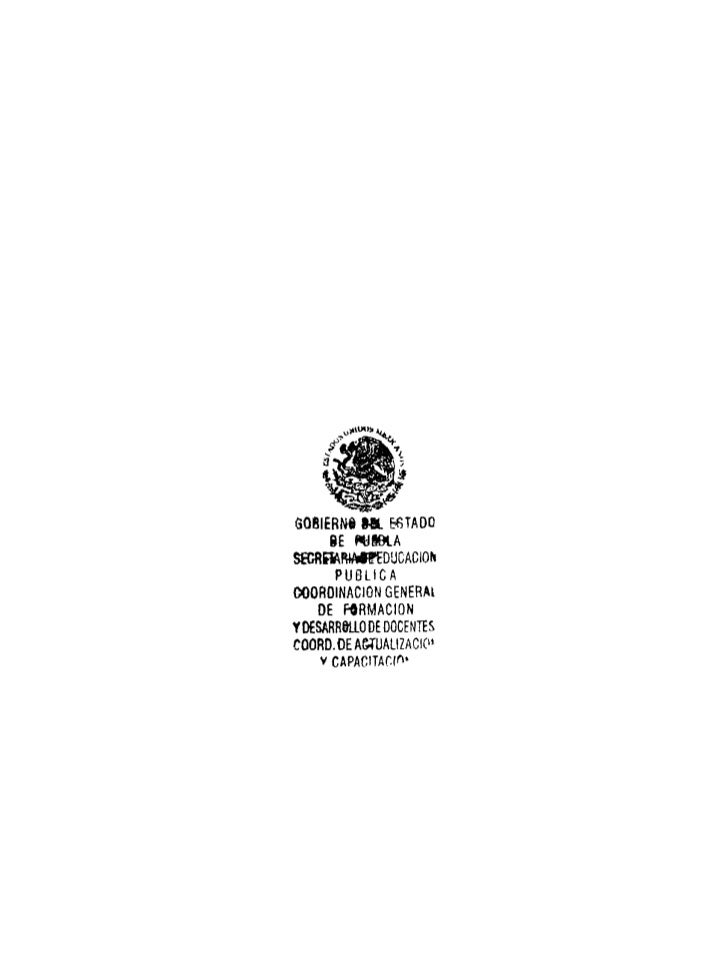 SQBIERN6 ML &STADO     BE «JIBIASECRRftRMPEOJCAClOM      PUBLICAOOOROINACiONGENERAl    DE FORMACIÓNYDESARR8U.ODE DOCENTESC...
