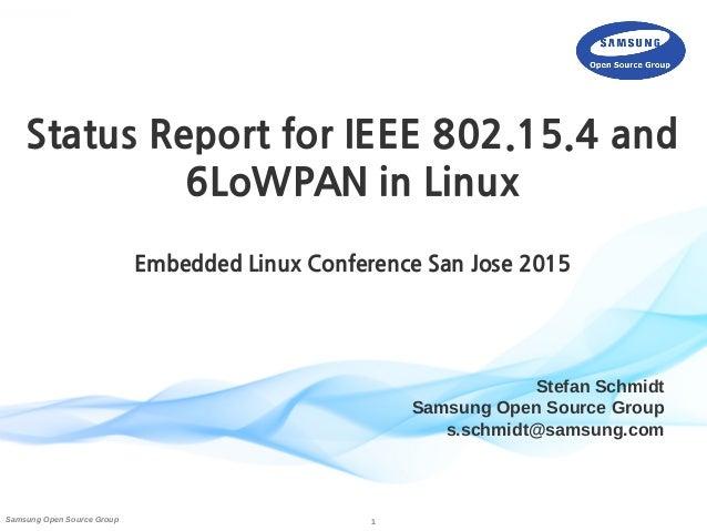 Linux Kernel Status Report for IEEE 802 15 4 & 6LoWPAN