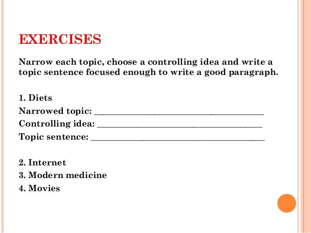 elc   writing skill thesis statement  topic sentence  exercises narrow each topic