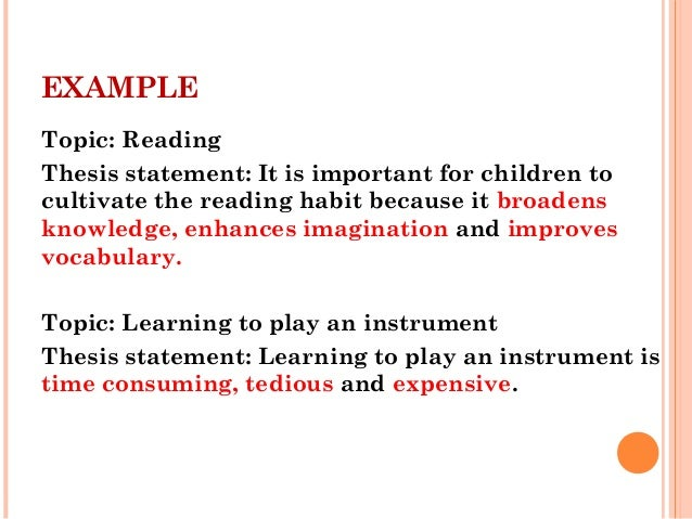 Perfect 9. EXAMPLE Topic: Reading Thesis Statement: ...