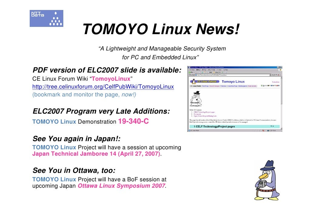 "TOMOYO Linux News!                         ""A Lightweight and Manageable Security System                                  ..."