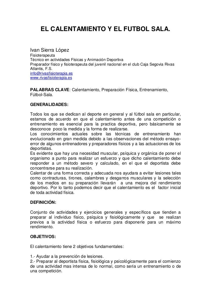 EL CALENTAMIENTO Y EL FUTBOL SALA.Ivan Sierra LópezFisioterapeutaTécnico en actividades Físicas y Animación DeportivaPrepa...