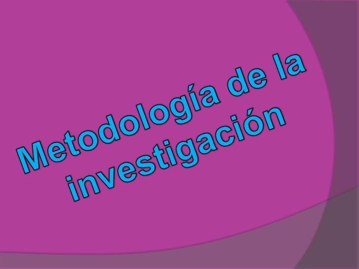 Metodología de la investigación<br />