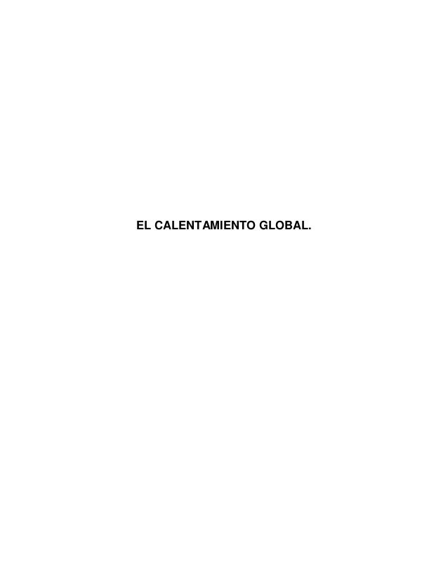 El calentamiento global Slide 2