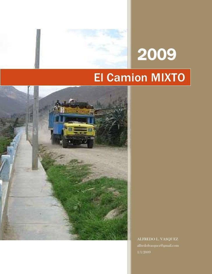 -2118360176530El Camion MIXTO2009ALFREDO L. VASQUEZalfredolvasquez@gmail.com1/1/2009<br />El Camión Mixto<br />(Cuento And...