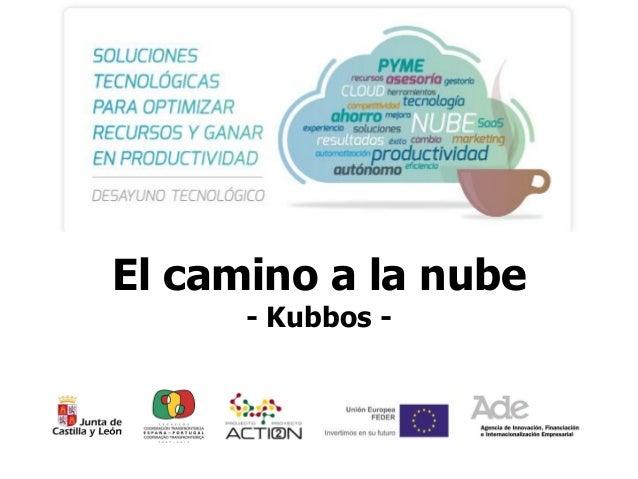 El camino a la nube - Kubbos -