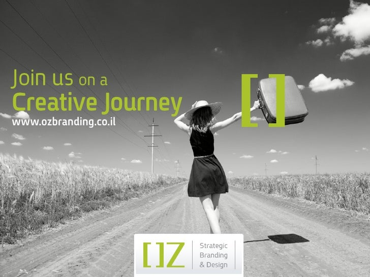 Join us on aCreative Journeywww.ozbranding.co.il