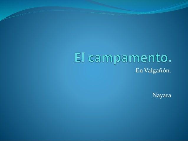 En Valgañón. Nayara