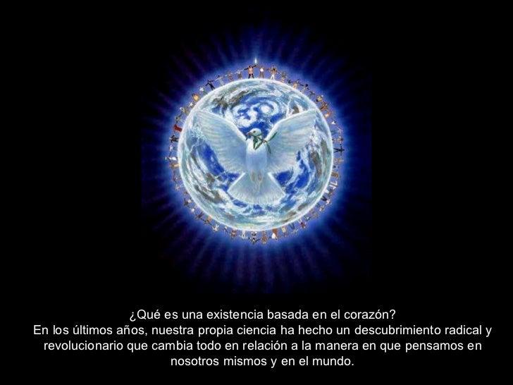 ¿Qué es una existencia basada en el corazón? En los últimos años, nuestra propia ciencia ha hecho un descubrimiento radica...