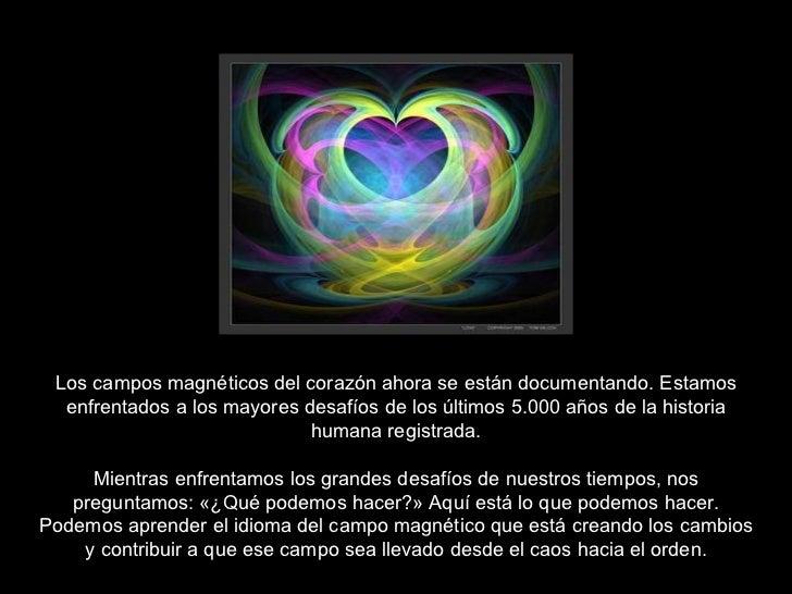 Los campos magnéticos del corazón ahora se están documentando. Estamos enfrentados a los mayores desafíos de los últimos 5...