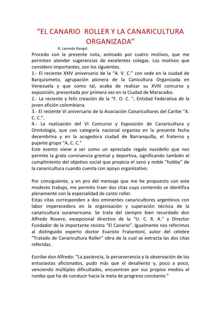 """""""EL CANARIO ROLLER Y LA CANARICULTURA              ORGANIZADA""""            R. Lameda Rangel.Procedo con la presente nota, a..."""