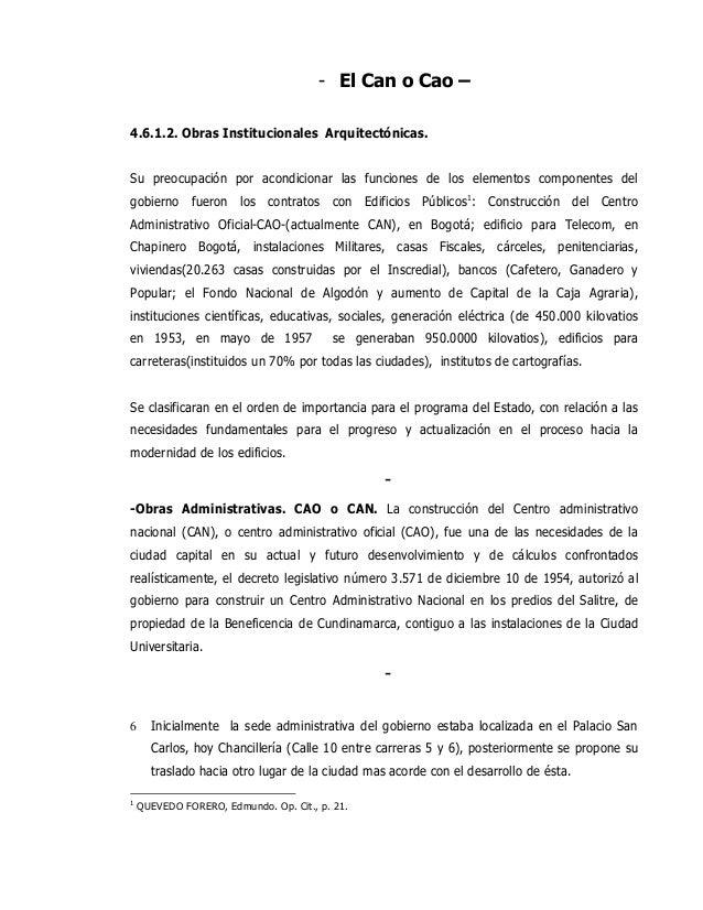 - El Can o Cao – 4.6.1.2. Obras Institucionales Arquitectónicas. Su preocupación por acondicionar las funciones de los ele...