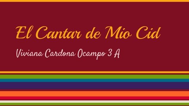 El Cantar de Mio Cid Viviana Cardona Ocampo 3 A
