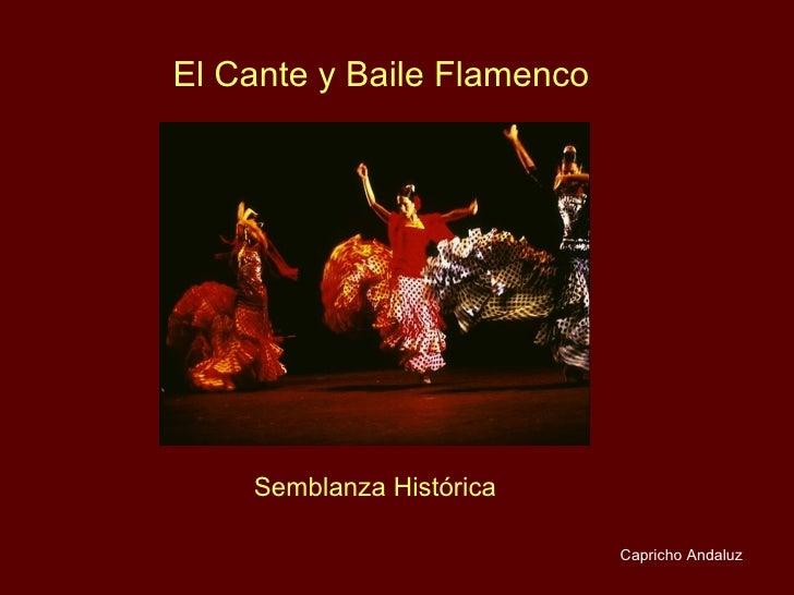 El Cante y Baile Flamenco Semblanza Histórica Capricho Andaluz