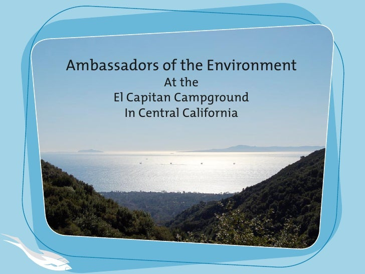 Ambassadors of the Environment                At the       El Capitan Campground         In Central California