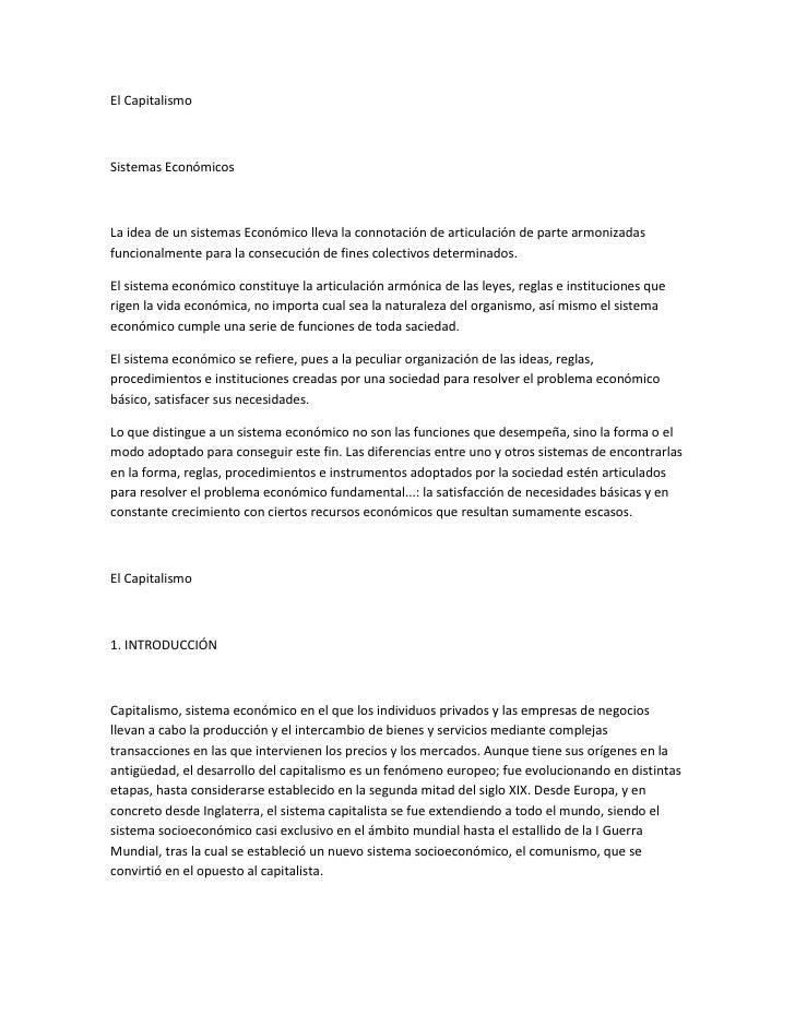 El Capitalismo Sistemas Económicos La idea de un sistemas Económico lleva la connotación de articulación de parte armoniza...