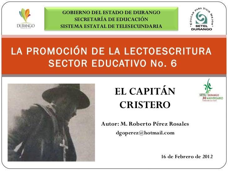 El Capitán Cristero