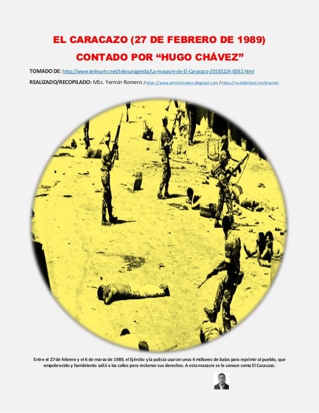 """EL CARACAZO (27 DE FEBRERO DE 1989) CONTADO POR """"HUGO CHÁVEZ"""" TOMADO DE: http://www.telesurtv.net/telesuragenda/La-masacre..."""