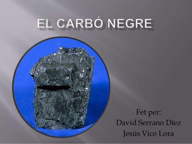 Fet per: David Serrano Díez Jesús Vico Lora