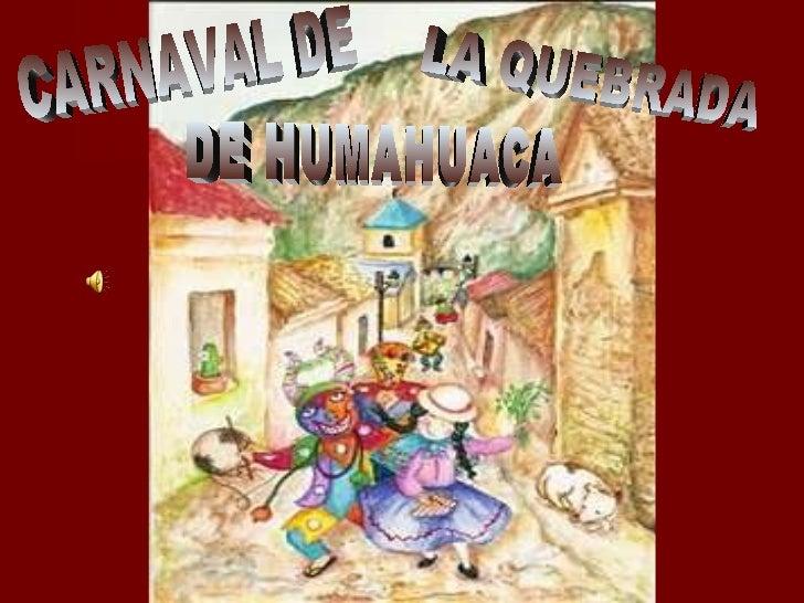 CARNAVAL DE  LA QUEBRADA  DE HUMAHUACA