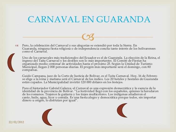 CARNAVAL EN GUARANDA                                                              Pero, la celebración del Carnaval y su...