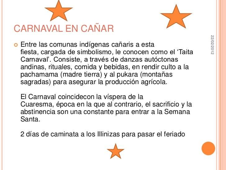 CARNAVAL EN CAÑAR                                                                 22/02/2012   Entre las comunas indígena...