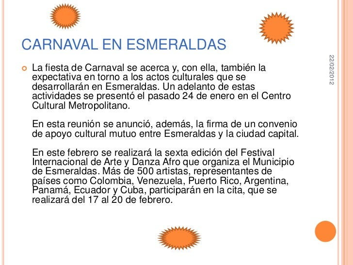 CARNAVAL EN ESMERALDAS                                                                    22/02/2012   La fiesta de Carna...
