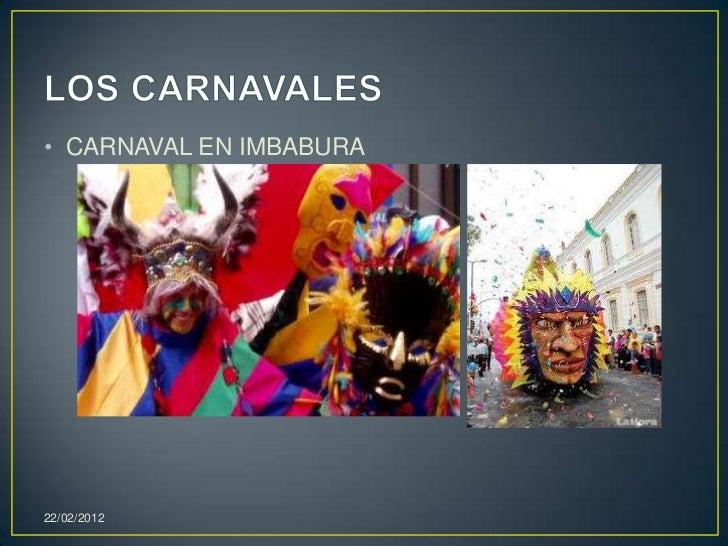 • CARNAVAL EN IMBABURA22/02/2012