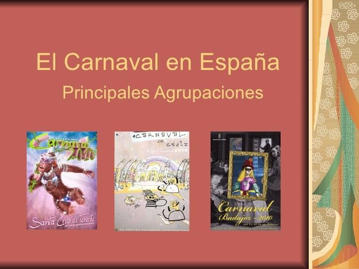 El Carnaval en España Principales Agrupaciones