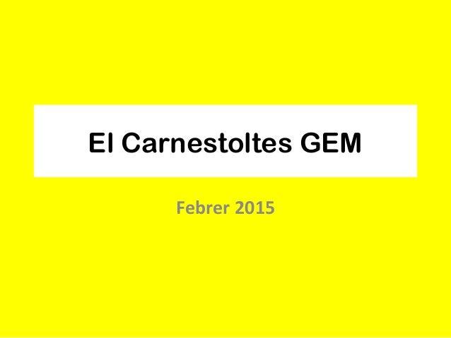 El Carnestoltes GEM Febrer 2015