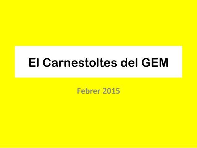 El Carnestoltes del GEM Febrer 2015