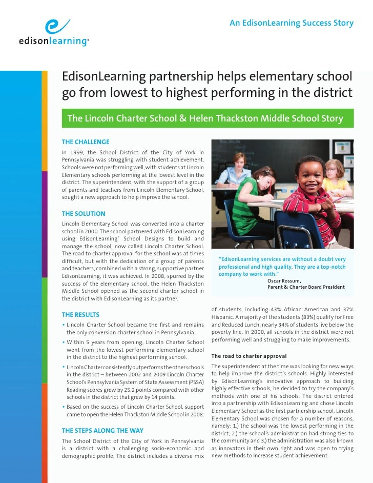 An EdisonLearning Success Story     EdisonLearning partnership helps elementary school go from lowest to highest performin...