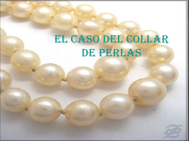 El caso del collar de perlas