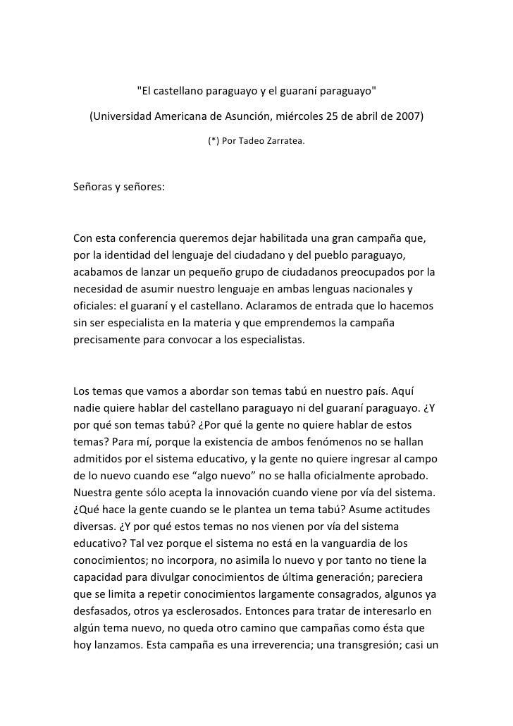"""""""El castellano paraguayo y el guaraní paraguayo""""   (Universidad Americana de Asunción, miércoles 25 de abril de 2007)     ..."""