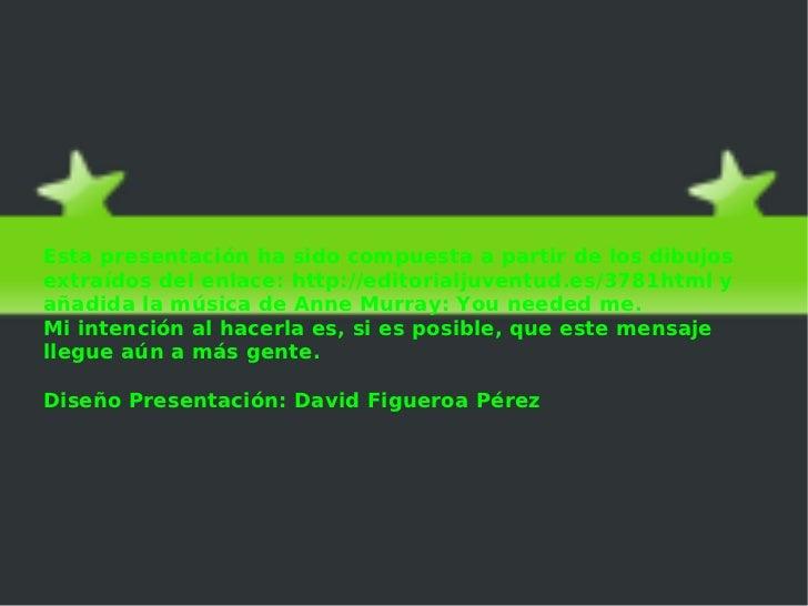 El cazo de LorenzoEsta presentación ha sido compuesta a partir de los dibujosextraídos del enlace: http://editorialjuventu...