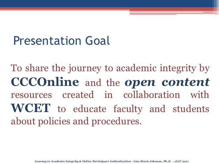 eLCC2011 Journey to Academic Integrity Slide 2