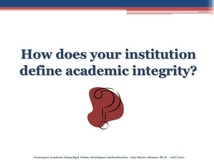 eLCC2011 Journey to Academic Integrity Slide 3