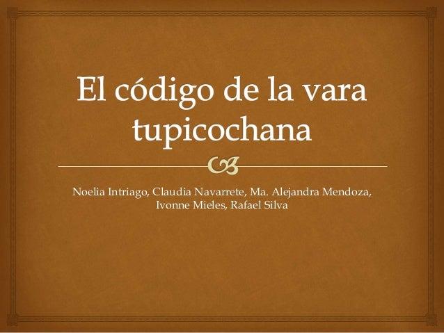Noelia Intriago, Claudia Navarrete, Ma. Alejandra Mendoza, Ivonne Mieles, Rafael Silva