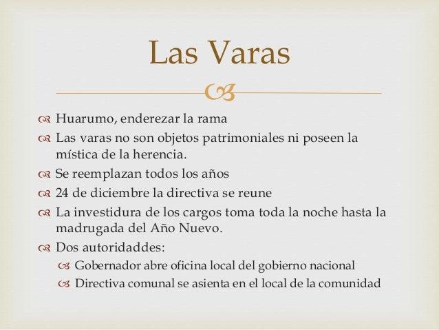  Las Varas  Huarumo, enderezar la rama  Las varas no son objetos patrimoniales ni poseen la mística de la herencia.  S...