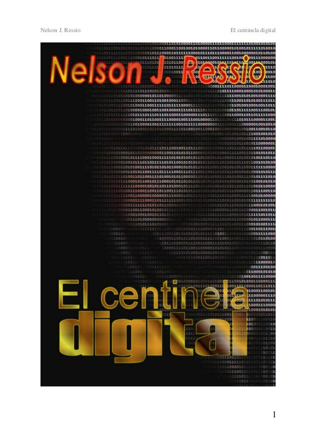 Nelson J. Ressio El centinela digital 1