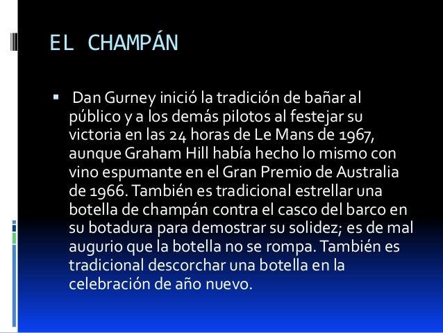 EL CHAMPÁN Dan Gurney inició la tradición de bañar alpúblico y a los demás pilotos al festejar suvictoria en las 24 horas...