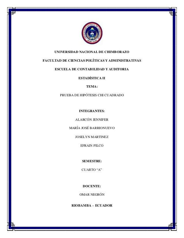 UNIVERSIDAD NACIONAL DE CHIMBORAZO FACULTAD DE CIENCIAS POLÍTICAS Y ADMINISTRATIVAS ESCUELA DE CONTABILIDAD Y AUDITORIA ES...