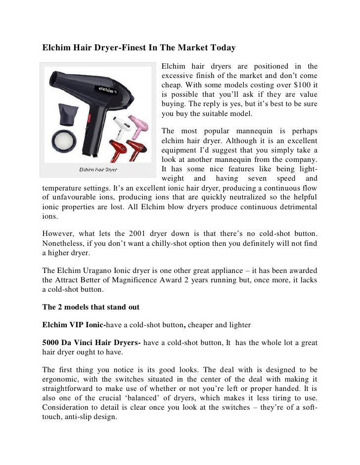 Elchim Hair Dryer-Finest In The Market Today                                    Elchim hair dryers are positioned in the  ...