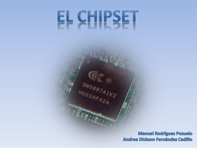 ¿Qué es un Chipset? Chipset, como su propio nombre indica, es un conjunto (set) de circuitos integrados (chip). Es el eje ...