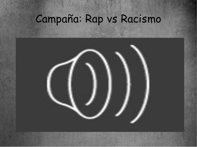 Campaña: Rap vs Racismo