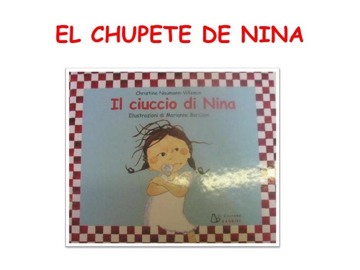 EL CHUPETE DE NINA