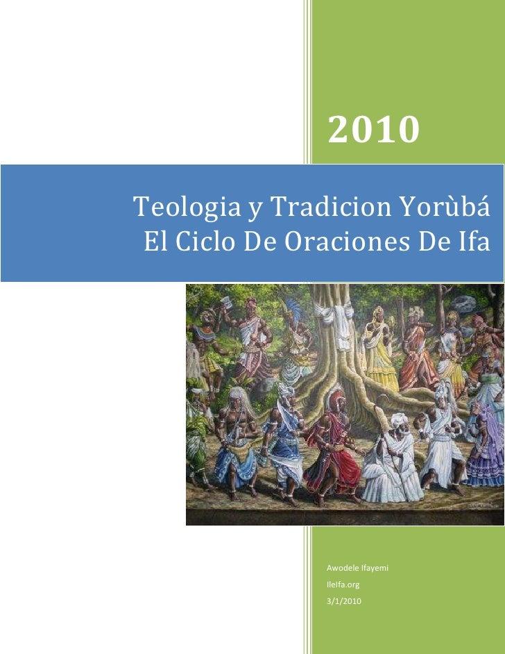 2010Teologia y Tradicion Yorùbá El Ciclo De Oraciones De Ifa               Awodele Ifayemi               IleIfa.org       ...
