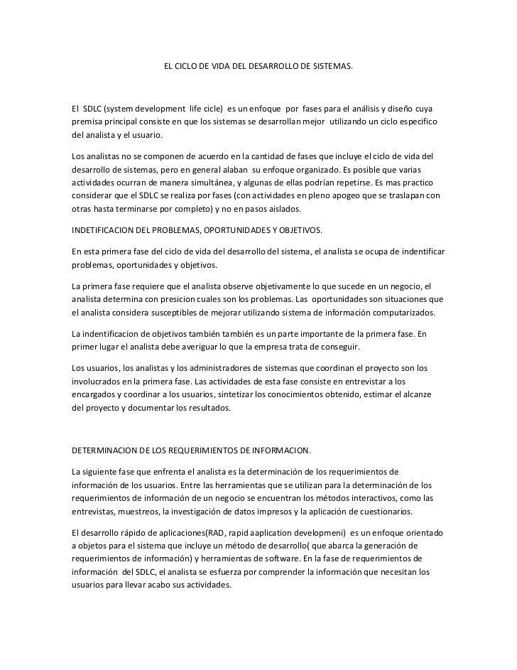 EL CICLO DE VIDA DEL DESARROLLO DE SISTEMAS.El SDLC (system development life cicle) es un enfoque por fases para el anális...