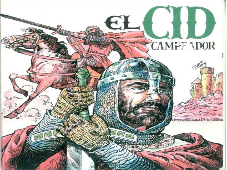 El Cantar de mio Cid es un cantar de    gesta anónimo que relata hazañas heroicas inspiradas libremente en los últimos año...