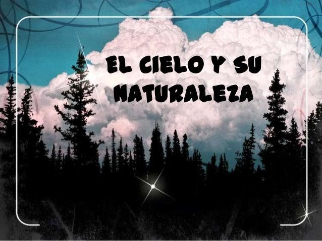 El Cielo y Su Naturaleza